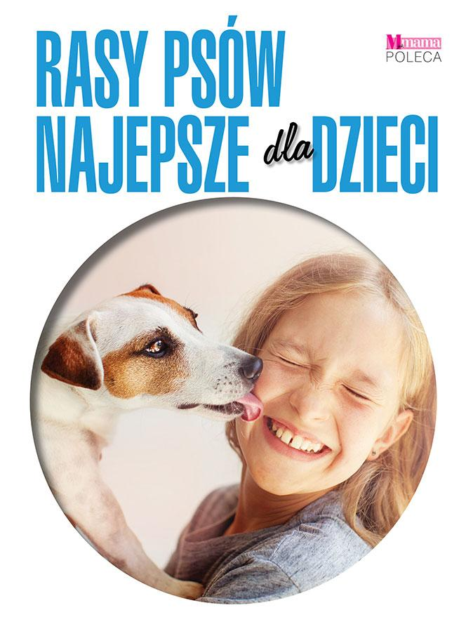 Rasy psów najlepsze dla dzieci